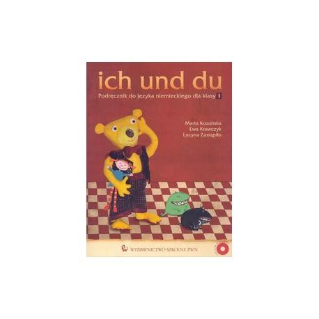 Ich und du. Podręcznik do języka niemieckiego dla klasy I SP