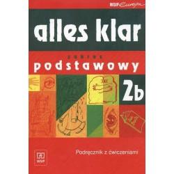 Alles klar 2b - zakres podstawowy. Podręcznik z ćwiczeniami dla LO, LP i Technikum