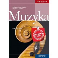 Muzyka. Podręcznik dla gimnazjum
