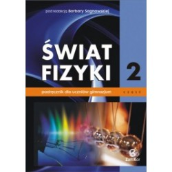 Świat Fizyki. Podręcznik dla uczniów gimnazjum. Część 2