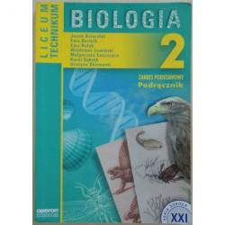 Biologia 2. Zakres podstawowy.Podręcznik dla LO, LP i technikum