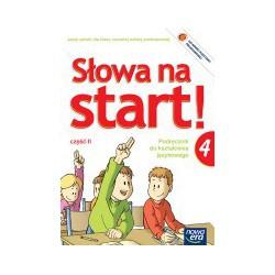 Słowa na start! Podręcznik do kształcenia językowego dla klasy czwartej szkoły podstawowej część II