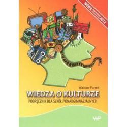 Wiedza o kulturze. Podręcznik dla szkół ponadgimnazjalnych