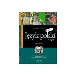 język polski podręcznik dla zasadniczej szkoły zawodowej Część 1