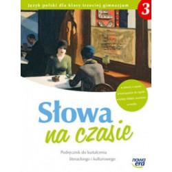 Słowa na czasie. Podręcznik do kształcenia literackiego i kulturowego dla klasy trzeciej gimnazjum