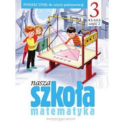 Nasza szkoła kl.3 . Matematyka cz.2
