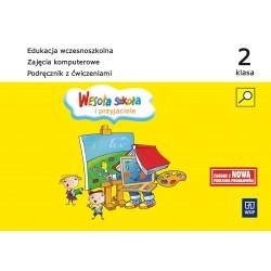 Wesoła szkoła i przyjaciele. kl.2 Zajęcia komputerowe. Podręcznik z ćwiczeniami
