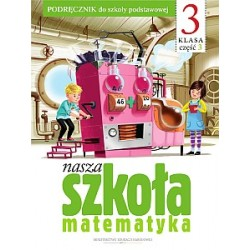 Nasza szkoła klasa 3 Matematyka cz.3