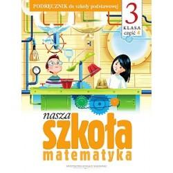 Nasza szkoła klasa 3. Matematyka cz.3