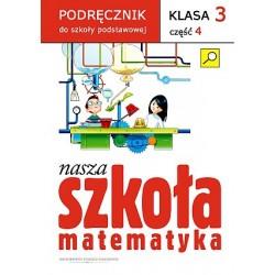 Nasza szkoła klasa 3. Matematyka cz.4
