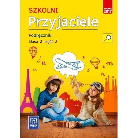 Szkolni Przyjaciele. Podręcznik cz. 2