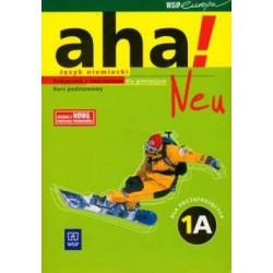 aha! Neu 1 A Język niemiecki dla początkujących