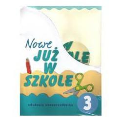 Nowe już w szkole. klasa 3. Podręcznik