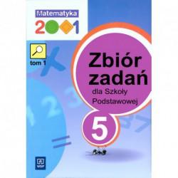 Matematyka 2001. Zbiór zadań klasa 5
