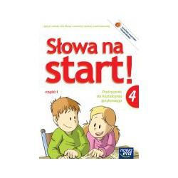 Słowa na start! Podręcznik do kształcenia językowego dla klasy czwartej szkoły podstawowej część I