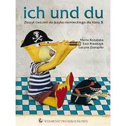 ich und du Zeszyt ćwiczeń do języka niemieckiego dla klasy 3