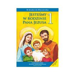W drodze do Wieczernika Jesteśmy w rodzinie Pana Jezusa Podręcznik do religii dla klasy I szkoły podstawowej