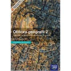 Oblicza geografii 2 Podręcznik dla liceum ogólnokształcącego i technikum Zakres rozszerzony