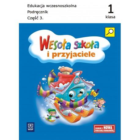 Wesoła szkoła i przyjaciele. Klasa 1.Podręcznik cz.3