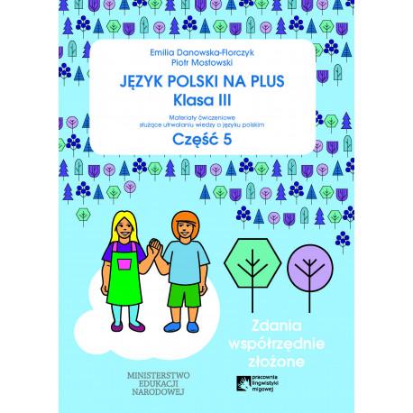 Język polski na plus Klasa 3 część 5