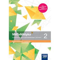 MATeMatyka. Podręcznik dla klasy 2 liceum ogólnokształcącego i technikum. Zakres podstawowy i rozszerzony